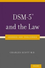 DSM-5 and the Law 1st Edition 9780199368464 0199368465