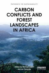 Carbon Conflicts and Forest Landscapes in Africa 1st Edition 9781138824836 1138824836