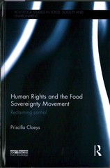 Human Rights and the Food Sovereignty Movement 1st Edition 9781317645771 1317645774
