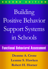 Building Positive Behavior Support Systems in Schools 2nd Edition 9781462519729 1462519725