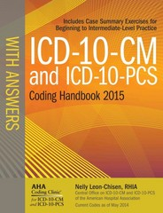 ICD-10-CM and ICD-10-PCS Coding Handbook with Answers, 2015 1st Edition 9781556483929 1556483929