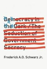 Democracy in the Dark 1st Edition 9781620970515 1620970511