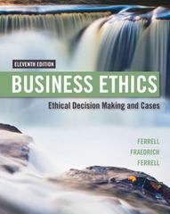 Business Ethics 11th Edition 9781305500846 1305500849
