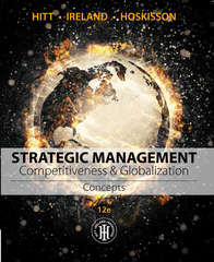 Strategic Management: Concepts 12th Edition 9781305502208 1305502205