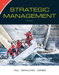 Strategic Management: Theory 12th Edition 9781305502338 1305502337
