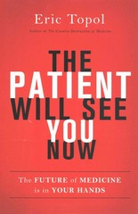 The Patient Will See You Now 1st Edition 9780465054749 0465054749