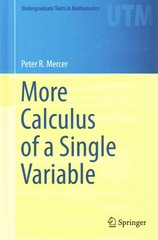 More Calculus of a Single Variable 1st Edition 9781493919253 1493919253
