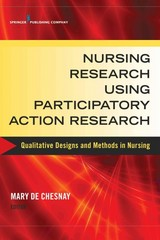 Nursing Research Using Participatory Action Research 1st Edition 9780826126146 0826126146