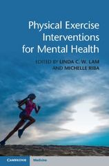 Physical Exercise Interventions for Mental Health 1st Edition 9781107097094 1107097096