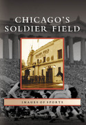 Chicago's Soldier Field 0 9780738551500 0738551503