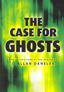 The Case for Ghosts 1st Edition 9780738708652 0738708658