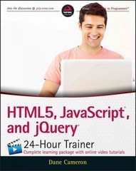 HTML5, JavaScript, and jQuery 24-Hour Trainer 1st Edition 9781119001164 1119001161