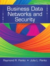 Business Data Networks and Security 10th Edition 9780133547061 013354706X