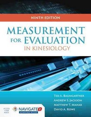Measurement for Evaluation in Kinesiology 9th Edition 9781284040760 1284040763