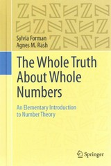 The Whole Truth about Whole Numbers 1st Edition 9783319110349 3319110349
