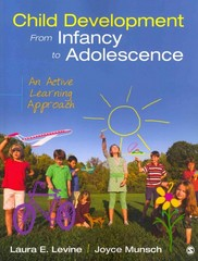 Child Development From Infancy to Adolescence 1st Edition 9781483313030 1483313034
