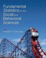 Fundamental Statistics for the Social and Behavioral Sciences 1st Edition 9781483318783 1483318788