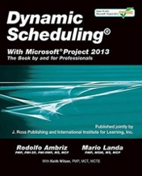 Dynamic Scheduling With Microsoft Project 2013 1st Edition 9781604271126 1604271124