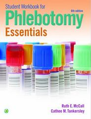 Student Workbook for Phlebotomy Essentials 6th Edition 9781451194531 1451194536