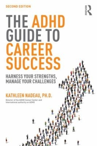 The ADHD Guide to Career Success 2nd Edition 9781138843660 1138843660