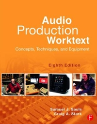 Audio Production Worktext 8th Edition 9781317557906 1317557905