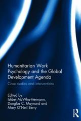 Humanitarian Work Psychology and the Global Development Agenda 1st Edition 9781317403104 131740310X