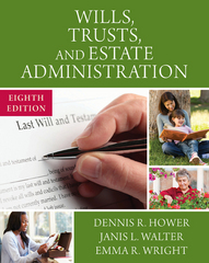 Wills, Trusts, and Estate Administration 8th Edition 9781305506251 1305506251
