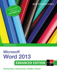 New Perspectives on Microsoft Word 2013, Comprehensive Enhanced Edition 1st Edition 9781305482616 1305482611