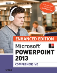 Enhanced Microsoft PowerPoint 2013 1st Edition 9781305482630 1305482638