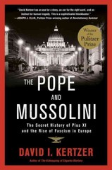 The Pope and Mussolini 1st Edition 9780812983678 081298367X