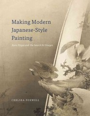 Making Modern Japanese-Style Painting 1st Edition 9780226110806 022611080X