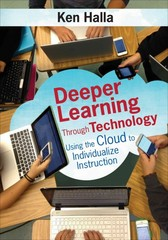 Deeper Learning Through Technology 1st Edition 9781483344683 1483344681