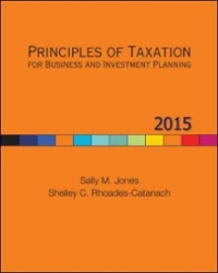 Principles of Taxation for Business and Investment Planning, 2015 Edition 1st Edition 9780077720841 0077720849