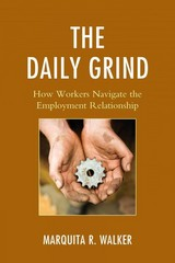 The Daily Grind 1st Edition 9780739193341 0739193341