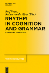 Rhythm in Cognition and Grammar 1st Edition 9783110394245 3110394243