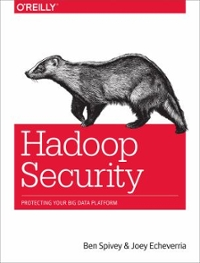Hadoop Security 1st Edition 9781491900987 1491900989