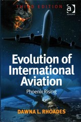 Evolution of International Aviation 3rd Edition 9781317138259 1317138252