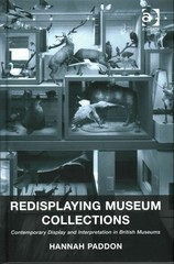 Redisplaying Museum Collections 1st Edition 9781317069829 131706982X