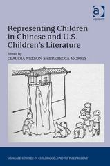 Representing Children in Chinese and U.S. Children's Literature 1st Edition 9781317065982 1317065980