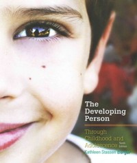 Developing Person Through Childhood and Adolescence 10th Edition 9781464177354 146417735X