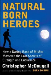 Natural Born Heroes 1st Edition 9780307594969 0307594963