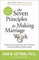 The Seven Principles for Making Marriage Work 2nd Edition 9780553447712 0553447718