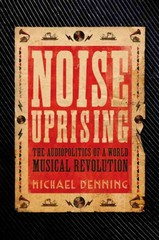 Noise Uprising 1st Edition 9781781688564 1781688567