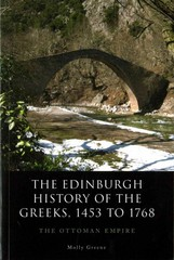 The Edinburgh History of the Greeks, 1453 to 1768 1st Edition 9780748693993 0748693998
