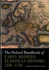 The Oxford Handbook of Early Modern European History, 1350-1750 1st Edition 9780191015335 0191015334