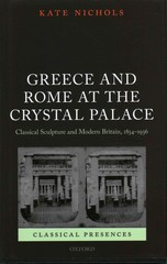 Greece and Rome at the Crystal Palace 1st Edition 9780199596461 0199596468
