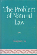 The Problem of Natural Law 0 9780739120361 0739120360