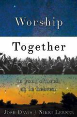Worship Together in Your Church As in Heaven 1st Edition 9781426788062 1426788061