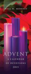 Advent: A Calendar of Devotions 2015 (Package of 10) 1st Edition 9781426798153 1426798156