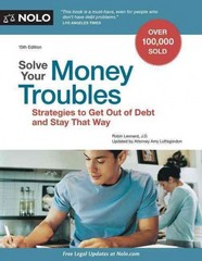 Solve Your Money Troubles 15th Edition 9781413321708 1413321704